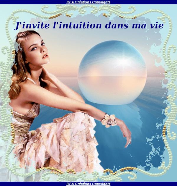 J'INVITE L'INTUITION DANS MA VIE